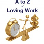 A to Z of Loving Work